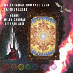 PatricKxxLee - My Chemical Romance Ft. Yuang, Willy Cardiac & Lethabo Acid